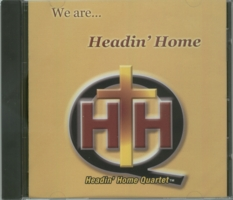 Image of We Are... Headin Home CD cover.